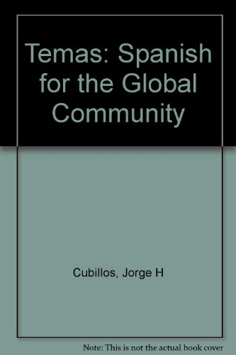 Temas: Spanish for the Global Community