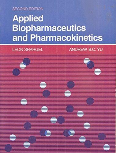 9780838501061: Applied Biopharmaceutics and Pharmacokinetics