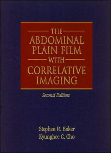9780838502754: The Abdominal Plain Film with Correlative Imaging