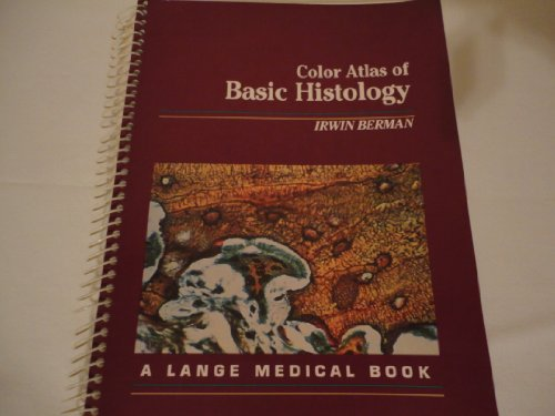 9780838504451: Color Atlas of Basic Histology