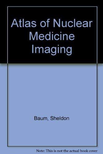 9780838504475: Atlas of Nuclear Medicine Imaging