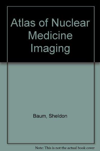 9780838504499: Atlas of Nuclear Medicine Imaging