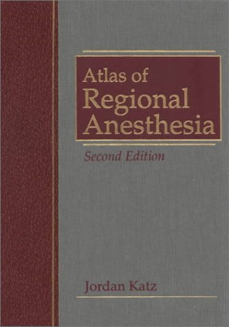 9780838504529: Atlas of Regional Anesthesia