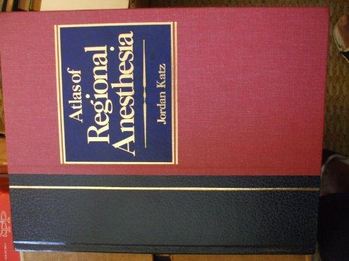 9780838504550: Atlas of Regional Anesthesia