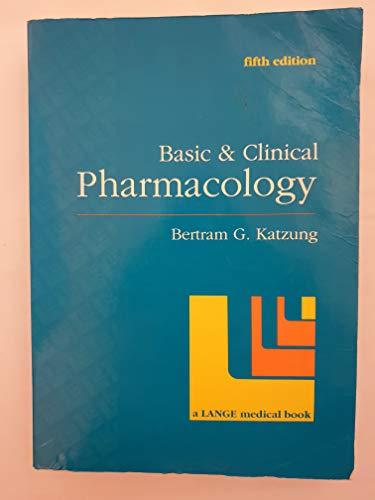 Basic & Clinical Pharmacology: Bertram G. Katzung
