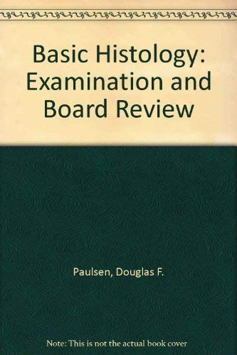 9780838505694: Basic Histology: Examination and Board Review
