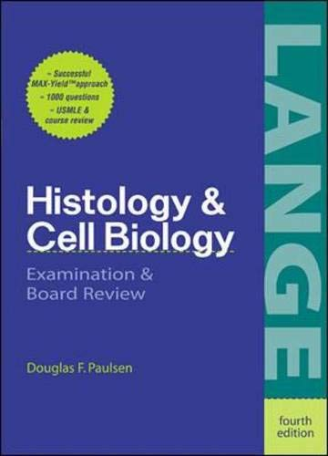 9780838505939: Histology and Cell Biology: Examination and Board Review (Lange Basic Science)