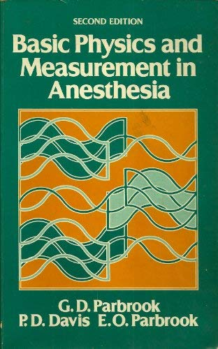 9780838506219: Basic Physics & Measurement in Anaesthesia