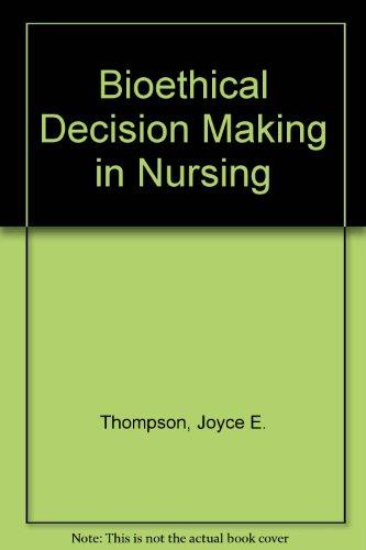 9780838506509: Bioethical Decision Making in Nursing