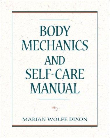 9780838507476: Body Mechanics and Self-Care Manual