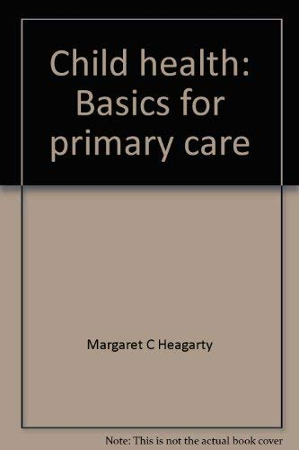 Child Health : Basics for Primary Care