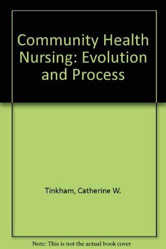 9780838511886: Community Health Nursing: Evolution and Process