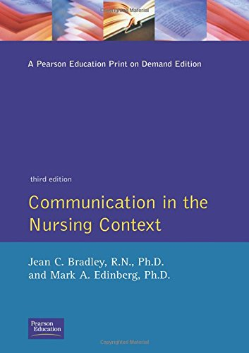 9780838513279: Communication In The Nursing Context, (3rd Edition)