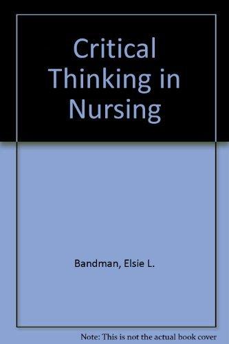 9780838513309: Critical Thinking in Nursing