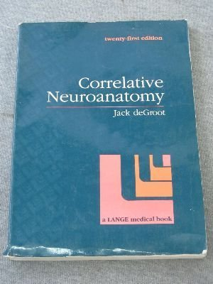 9780838513323: Correlative Neuroanatomy 21th Edition (Lange Medical Books)
