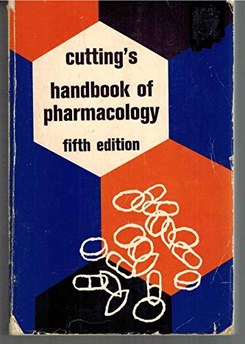 Cutting's Handbook of Pharmacology: Appleton-Century-Crofts