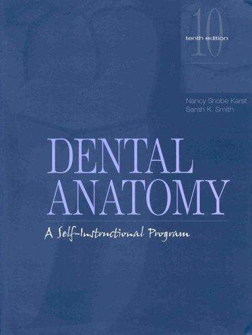 9780838514924: Dental Anatomy: A Self-Instructional Program (10th Edition)