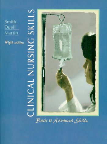 9780838515662: Clinical Nursing Skills: Basic to Advanced Skills (5th Edition)