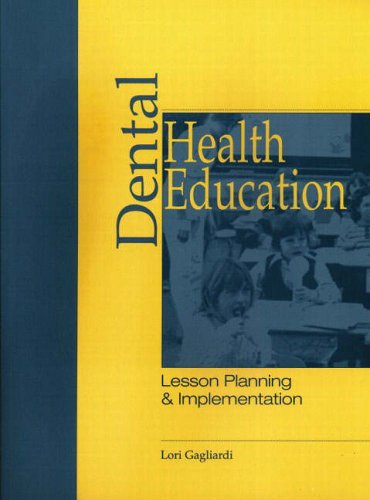 9780838515747: Dental Health Education: Lesson Planning and Implementation