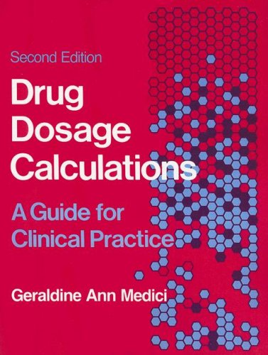 9780838517758: Drug Dosage Calculations: A Guide for Clinical Practice
