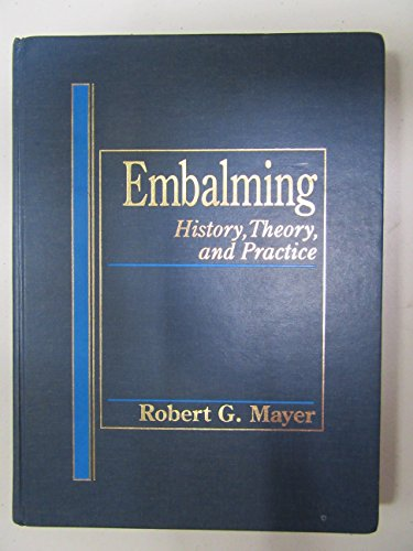 9780838521854: Embalming: History, Theory and Practice