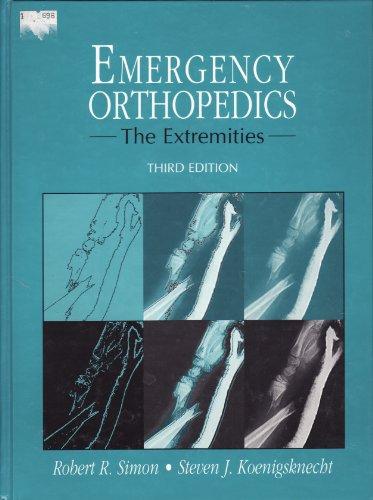 9780838522080: Emergency Orthopedics: The Extremities