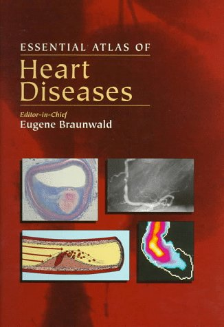 9780838522158: Essential Atlas of Heart Disease