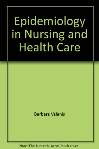 Epidemiology in Nursing and Health Care