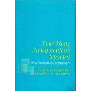 9780838522721: The Roy Adaptation Model: The Definitive Statement (Nursing)