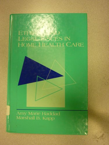9780838522776: Ethical and Legal Issues in Home Health Care: Case Studies and Analyses (Nursing)