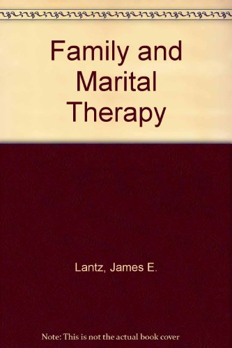 FAMILY AND MARITAL THERAPY: A TRANSACTIONAL APPROACH