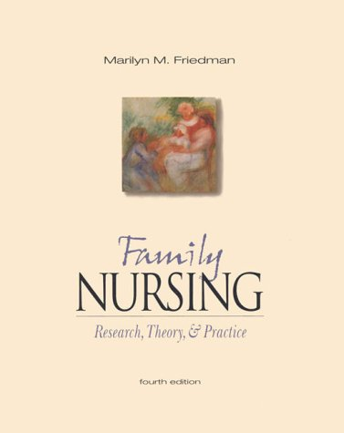 9780838525258: Family Nursing: Research, Theory, and Practice (4th Edition)
