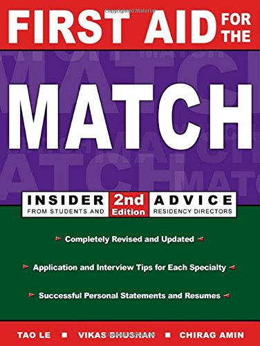 9780838526071: First Aid for the Match: Insider Advice from Students and Residency Directors