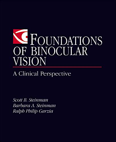9780838526705: Foundations of Binocular Vision: A Clinical Perspective (Optometry)