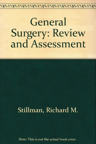 9780838531099: General Surgery: Review and Assessment