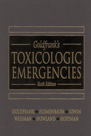 9780838531488: Goldfrank's Toxicologic Emergencies