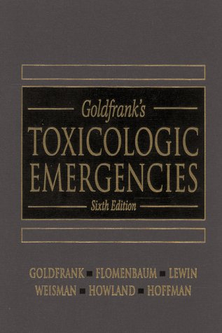 9780838531488: Goldfrank's Toxicologic Emergencies
