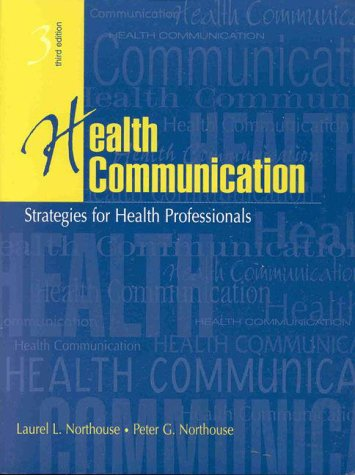 9780838536803: Health Communication: Strategies for Health Professionals (3rd Edition)