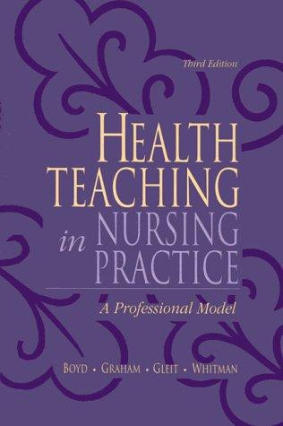 Health Teaching in Nursing Practice: A Professional