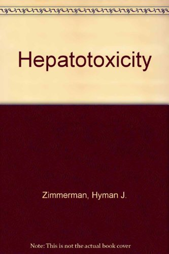 9780838537251: Hepatotoxicity: The adverse effects of drugs and other chemicals on the liver