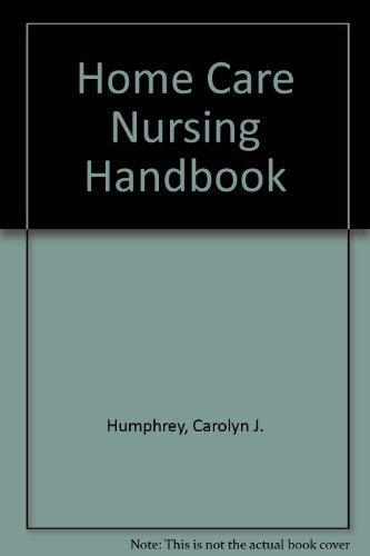 9780838538371: Home Care Nursing Handbook