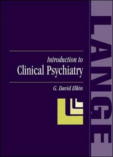 9780838543337: Introduction to Clinical Psychiatry (Lange Medical Books)