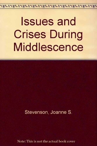 9780838544099: Issues and Crises During Middlescence