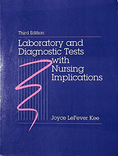 9780838555781: Laboratory and Diagnostic Tests with Nursing Implications