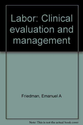 9780838555804: Labor: Clinical evaluation and management