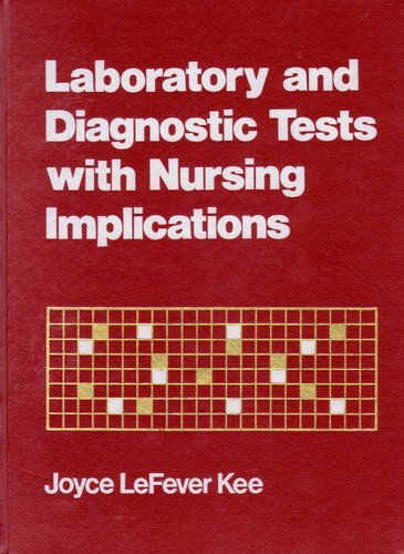 9780838555842: Laboratory and Diagnostic Tests With Nursing Implications