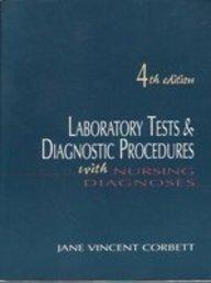Laboratory Tests & Diagnostic Procedures With Nursing: Jane Vincent Corbett