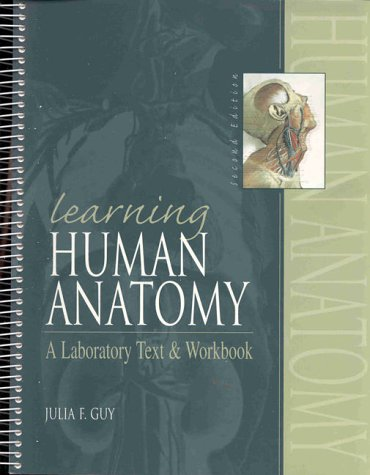 9780838556573: Learning Human Anatomy: A Laboratory Text and Workbook (2nd Edition)