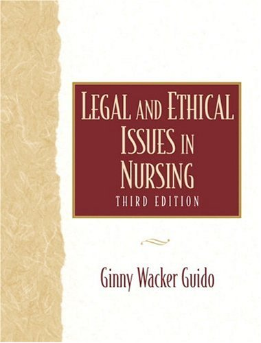 9780838556597: Legal and Ethical Issues in Nursing (3rd Edition)