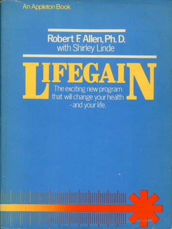 Lifegain, the exciting new program that will: Robert Francis Allen